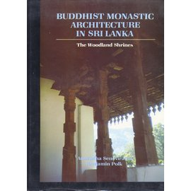 abhinav publications, delhi Buddhist Monastic Shrines in Sri Lanka, by Anuradha Seneviratna and Benjamin Polk