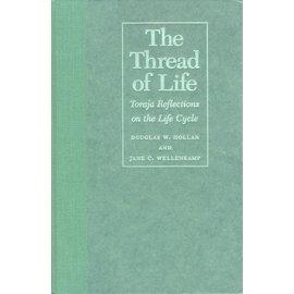 University of Hawai'i Press The Thread of Life, by Douglas W. Hollan and Jane C. Wellenkamp