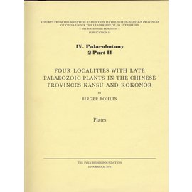 The Sven Hedin Foundation Four localities with late palaeozoic plants in the Chinese provinces Kansu and Kokonor, by Birger Bohlin