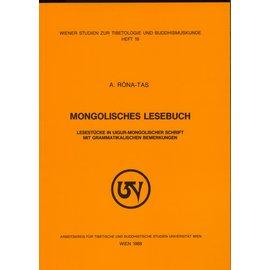 Wiener Studien zur Tibetologie und Buddhismuskunde Mongolisches Lesebuch, von A. Rona-Tas