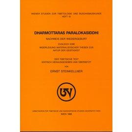 Wiener Studien zur Tibetologie und Buddhismuskunde Dharmottaras Paralokasiddhi, von Ernst Steinkellner