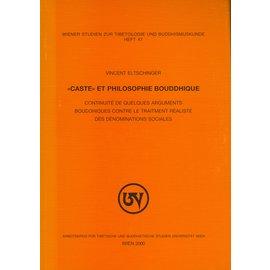 "Wiener Studien zur Tibetologie und Buddhismuskunde ""Caste"" et Philosophie Bouddhique, par Vincent Eltschinger"