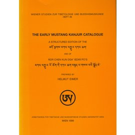 Wiener Studien zur Tibetologie und Buddhismuskunde The Early Mustang Kanjur Catalogue, by Helmut Eimer