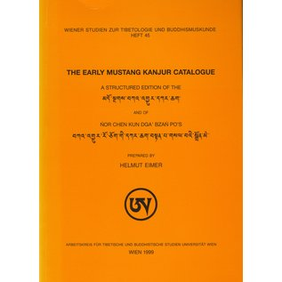 Wiener Studien zur Tibetologie und Buddhismuskunde The Early Mustang Kanjur Catalogue, by Helmut Eimer