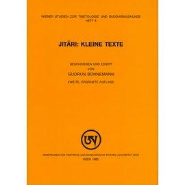 Wiener Studien zur Tibetologie und Buddhismuskunde Jitari: Kleine Texte, von Gudrum Bühnemann