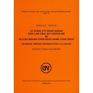 Wiener Studien zur Tibetologie und Buddhismuskunde Le rtags kyi rnam gzhag rigs lam gsal ba'i sgrom me, of Glo bo mkhan chen bsod nams lhun grub, par Pascale Hugon