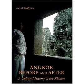 Weatherhill Angkor Before and After, by David Snellgrove