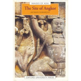Oxford University Press The Site of Angkor, by Jacques Dumarcay