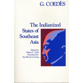 University of Hawai'i Press The Indianized States of Southeast Asia, by G. Coedès