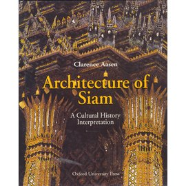 Oxford University Press Architecture of Siam, by Clarence Aasen