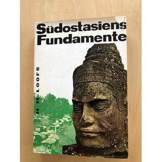 Safari Verlag Berlin Südostasiens Fundamente, von H.H. Loofs