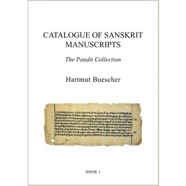 University of Hawai'i Press Catalogue of Sanskrit Manuscripts: The Pandit Collection, by Hartmut Buescher