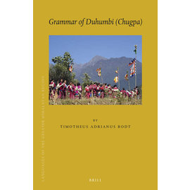 Brill Grammar of Duhumbi (Chugpa), by Timotheus Adrianus Bodt
