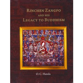Pentagon Press Delhi Rinchen Zangpo and his Legacy to Buddhism, by O.C. Handa