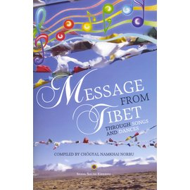 Shang Shung Edizioni Message from Tibet, compiled by Chögyal Namkhai Norbu