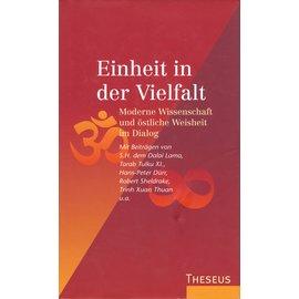 Theseus Verlag Einheit in der Vielfalt: Moderne Wissenschaft und östliche Weisheit im Dialog