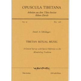 Opuscula Tibetana Tibetan Ritual Music, by Daniel A. Scheidegger
