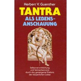 Manfred Pawlak Verlagsgemeinschaft Tantra als Lebensanschauung, von Herbert V. Guenther