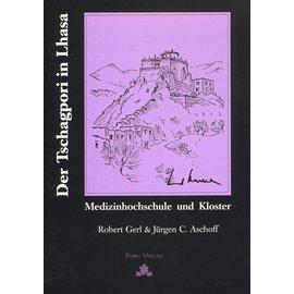 Fabri Verlag Der Tschagpori in Lhasa, von Robert Gerl und Jürgen C. Aschoff