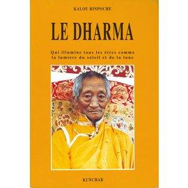 Editions Kunchab Le Dharma, par Kalou Rinpoche