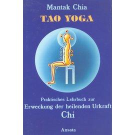 Ansata Tao Yoga, von Mantak Chia