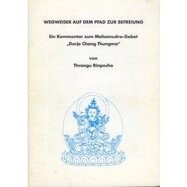 Karma Tashi Ling Wegweiser auf dem Pfad zur Erleuchtung, von Thrangu Rinpoche
