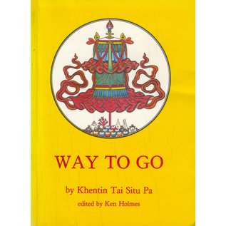 Kagyü Samye Ling Way to go, by Khentin Tai Situ Pa