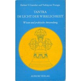 Aurum Verlag Tantra im Licht der Wirklichkeit, von Herbert V. Guenther und Tschögyam Trunpa