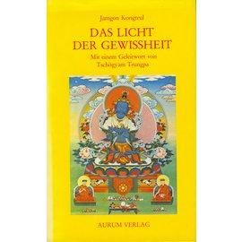 Aurum Verlag Das Licht der Gewissheit, von Jamgon Kongtrul