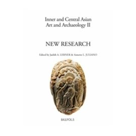 Brepols New Research on Central Asian, Buddhist and Far Eastern Art and Archaeology, by  J. A. Lerner, A. L. Juliano (eds.)