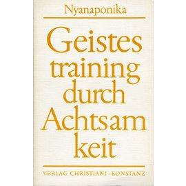Verlag Kristiani Konstanz Geistestraining durch Achtsamkeit, von Nyanaponika