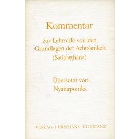 Verlag Kristiani Konstanz Kommentar zur Lehrrede von den Grundlagen der Achtsamkeit (Satipatthana), von Nyanaponika