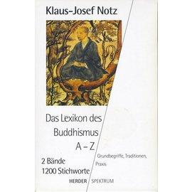 Herder Spektrum Das Lexikon des Buddhismus von A-Z, von Klaus-Josef Notz