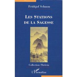 L' Harmattan Paris Les Stations de la Sagesse, de Frithjof Schuon