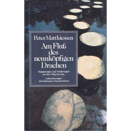 O.W. Barth Am Fluss des neunköpfigen Drachen, von Peter Matthiessen