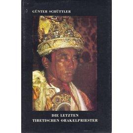 Franz Steiner Verlag Die letzten Tibetischen Orakelpriester, von Günter Schüttler