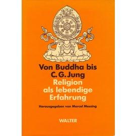 Walter Verlag Olten/Freiburg Von Buddha bis C.G. Jung, von Marcel Messing