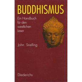 Diederichs Buddhismus: Ein Handbuch für den westlichen Leser, von John Snelling