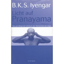 O.W. Barth Licht auf Pranayama, von B.K.S. Iyengar