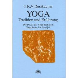 Via Nova Yoga: Tradition und Erfahrung, von T.K.V. Desikachar
