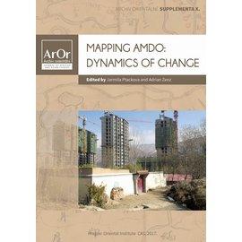 Oriental Institute Prague Mapping Amdo: Dynamics of Change, by Jarmila Ptackova and Adrian Zenz
