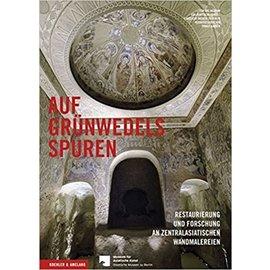 Koehler & Amelang, Leipzig Auf Grünwedels Spuren: Restaurierung und Forschung an zentralasiatischen  Wandmalereien, von Toralf Gabsch