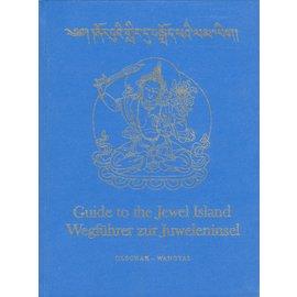 Buddhist Publications Zürich Guide to the Jewel Island - Wegführer zur Juweleninsel, by Blanche C. Olschak and Thupten Wangyal