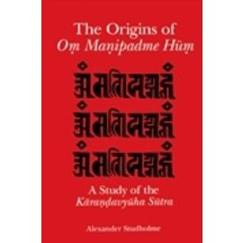 State University of New York Press (SUNY) The Origins of Om Manipadme Hum, by Alexander Studholme