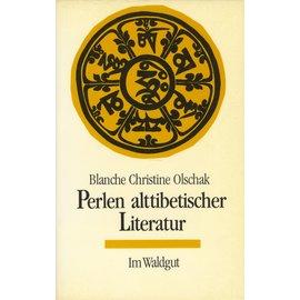 Waldgut Verlag Perlen alttibetischer Literatur, von Blanche Christine Olschak