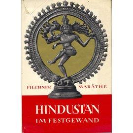 Verlagsbuchhandlung Joseph Giese, Celle Hindustan im Festgewand, von Wilhelm Filchner und D. Sridhar-Marathe
