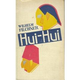 Peter J. Oestergaard Verlag Berlin Hui-Hui, von Wilhelm Filchner