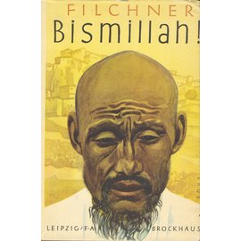 F. A. Brockhaus Leipzig Bismallah! von Wilhelm Filchner