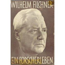 Eberhard Brockhaus, Wiesbaden Wilhelm Filchner: Ein Forscherleben