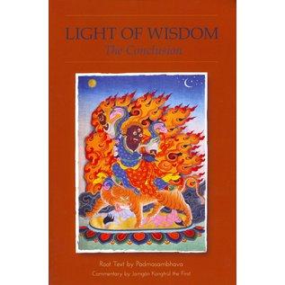 Rangjung Yeshe Publications Light of Wisdom, The Conclusion, by Padmasambhava, Erik Pema Kunsang
